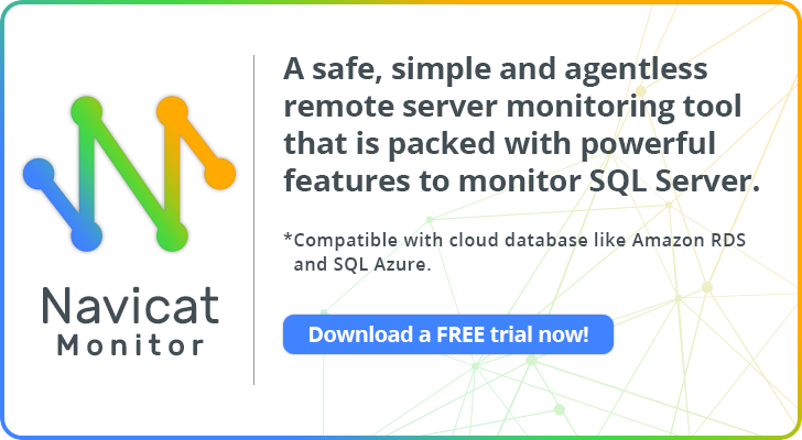 Navicat Monitor for SQL Server