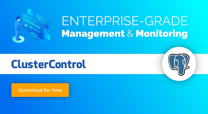 Enterprise-grade management & monitoring with ClusterControl