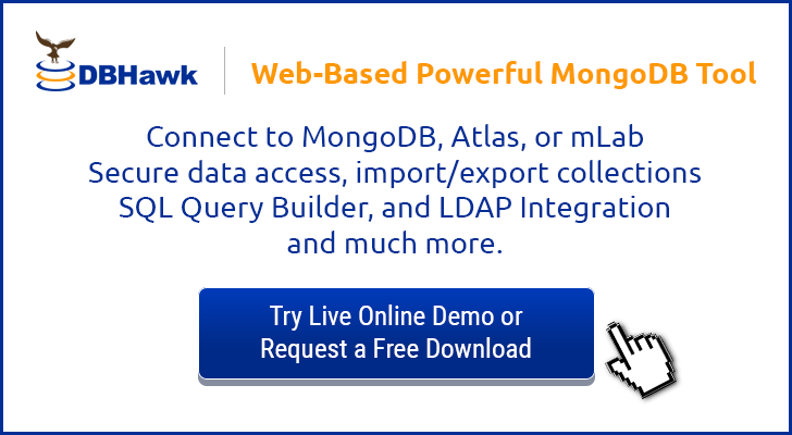 Powerful web-based MongoDB GUI. Connect securely to on-premise MongoDB or MongoDB on the Cloud, Atlas or mLab.